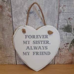 forever my sister always my friend hanging heart plaque
